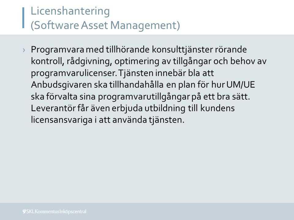 Licenshantering (Software Asset Management)