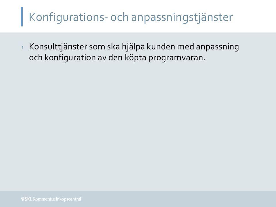 Konfigurations- och anpassningstjänster