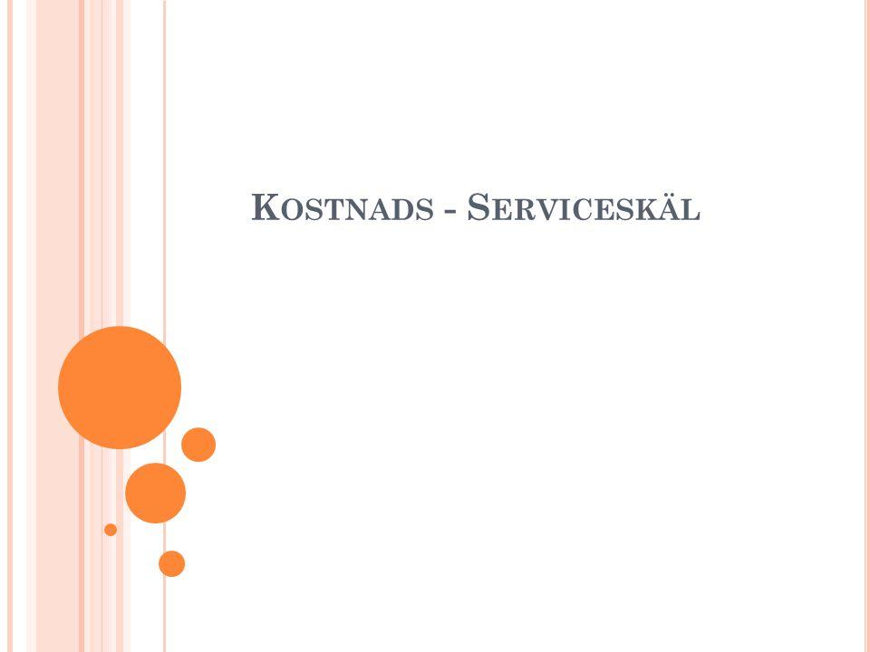 Kostnads - Serviceskäl