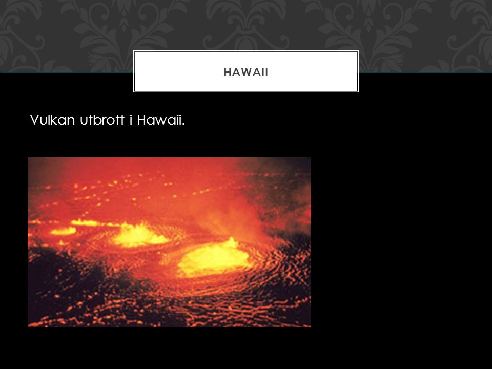 Vulkan utbrott i Hawaii.