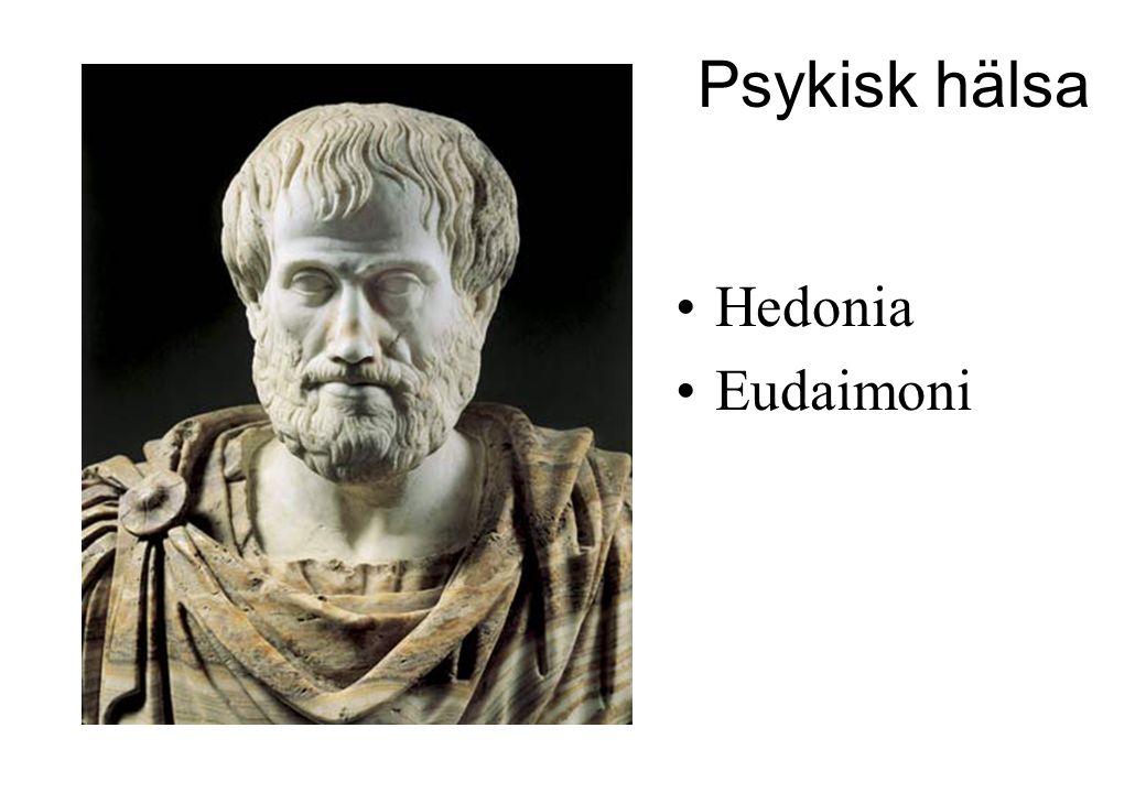 Psykisk hälsa Hedonia Eudaimoni