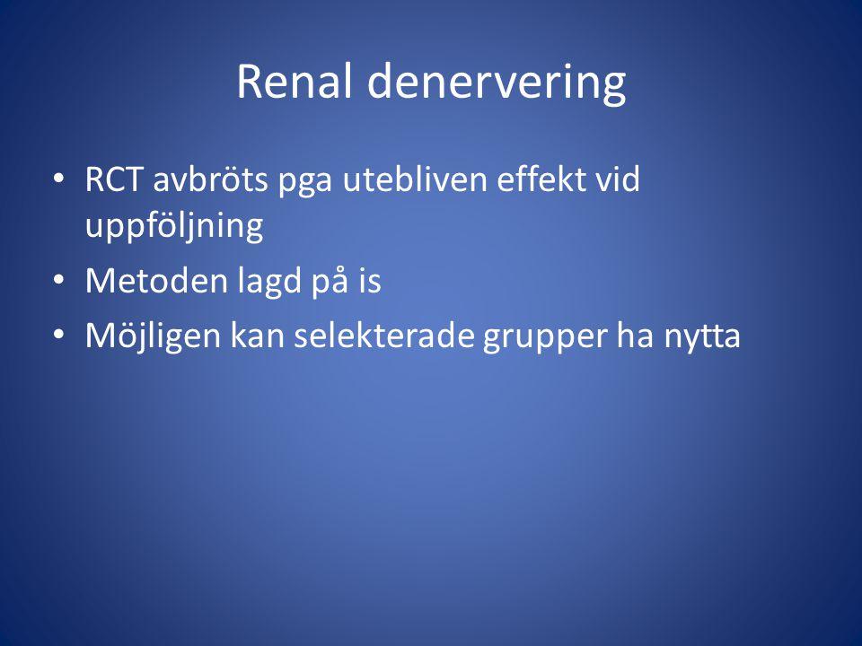 Renal denervering RCT avbröts pga utebliven effekt vid uppföljning