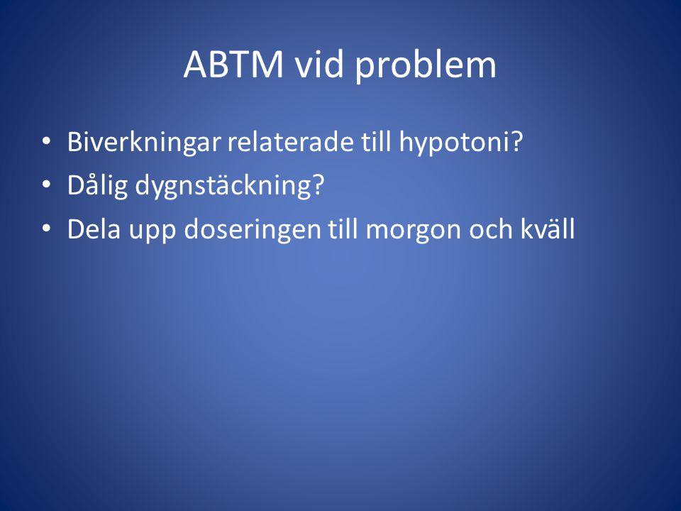 ABTM vid problem Biverkningar relaterade till hypotoni