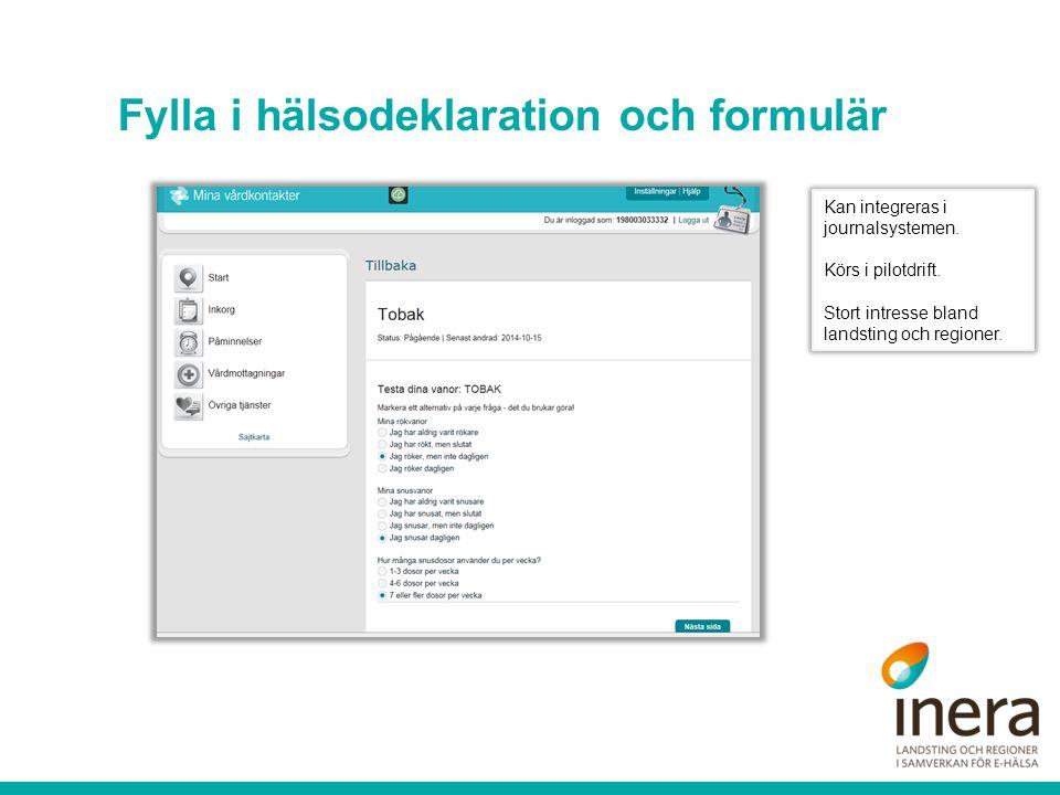 Fylla i hälsodeklaration och formulär