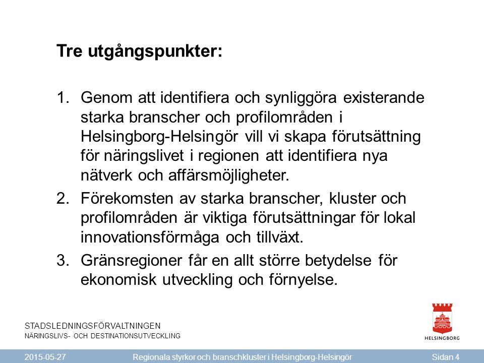 Regionala styrkor och branschkluster i Helsingborg-Helsingör