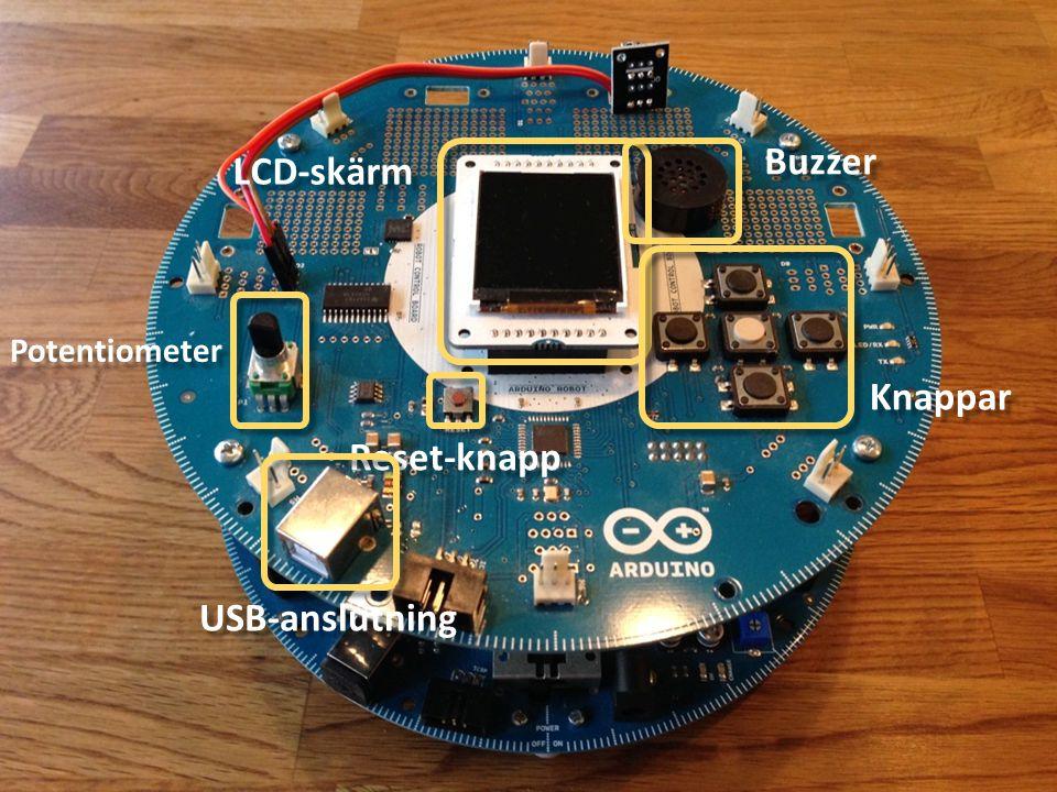Buzzer LCD-skärm Knappar Potentiometer Reset-knapp USB-anslutning