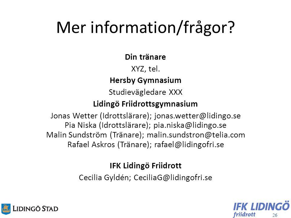 Mer information/frågor