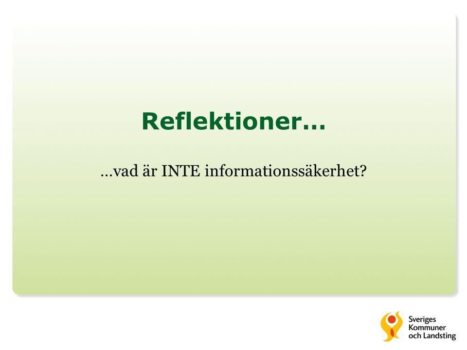 …vad är INTE informationssäkerhet