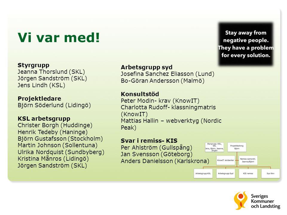 Vi var med! Arbetsgrupp syd Styrgrupp Josefina Sanchez Eliasson (Lund)