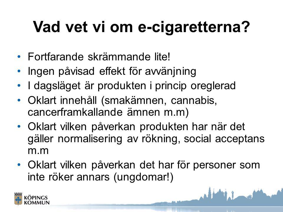 Vad vet vi om e-cigaretterna