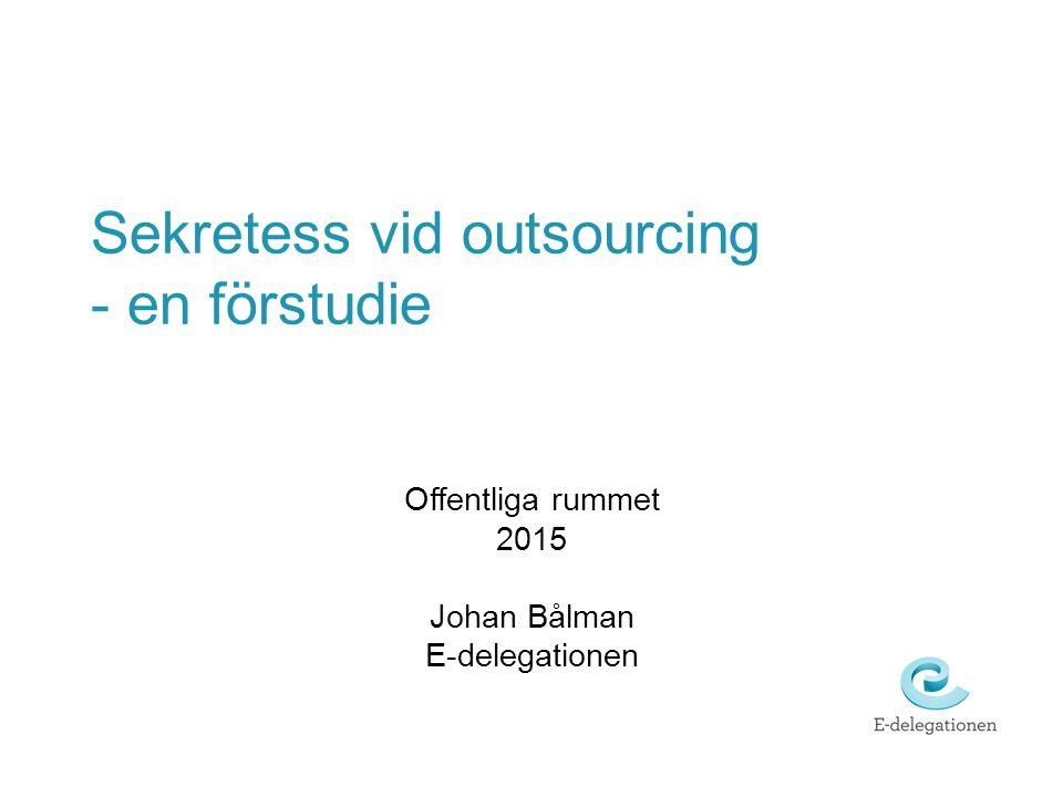 Sekretess vid outsourcing - en förstudie