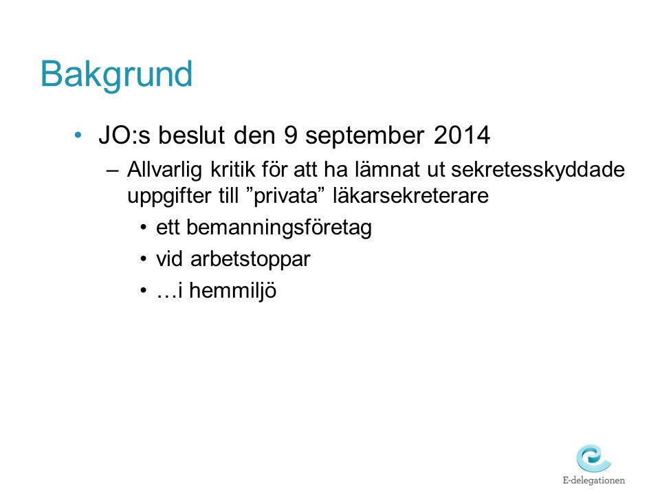 Bakgrund JO:s beslut den 9 september 2014