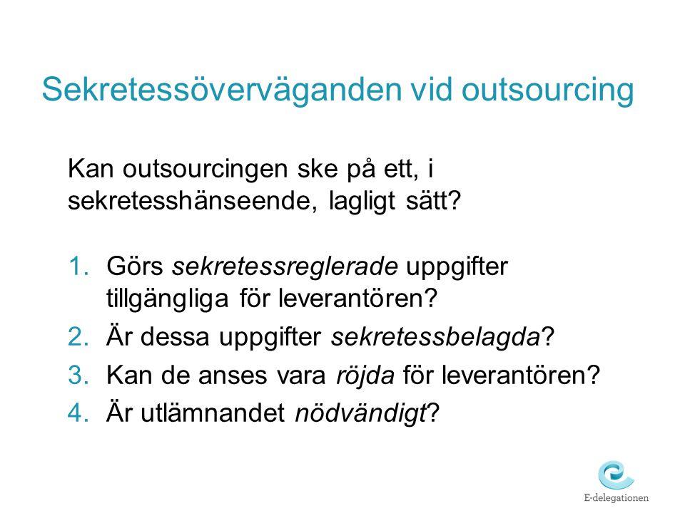 Sekretessöverväganden vid outsourcing