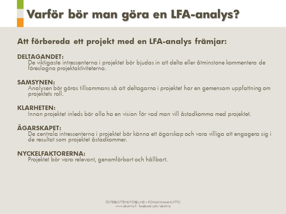 Varför bör man göra en LFA-analys