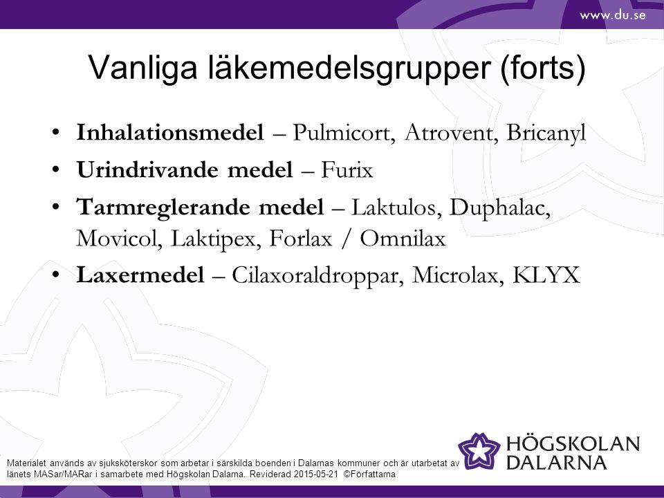 Vanliga läkemedelsgrupper (forts)