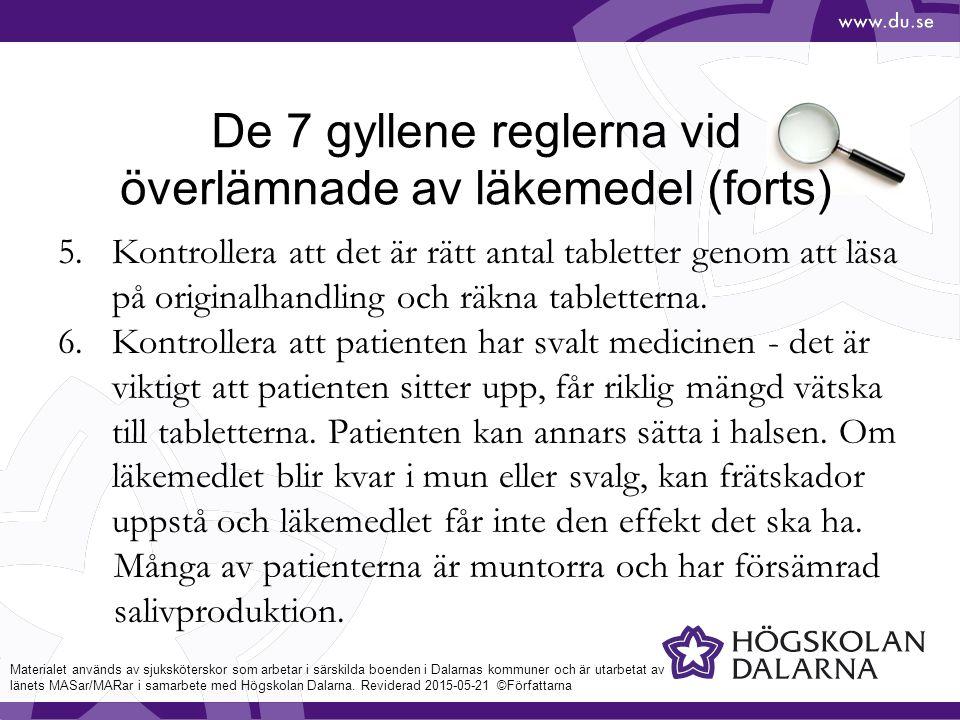 De 7 gyllene reglerna vid överlämnade av läkemedel (forts)
