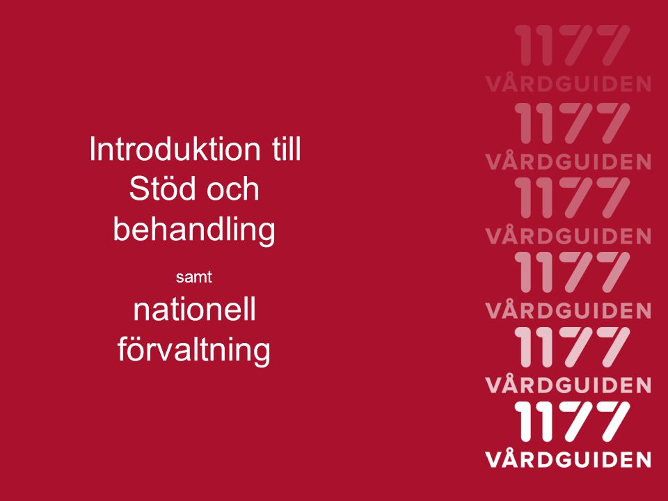Introduktion till Stöd och behandling nationell förvaltning