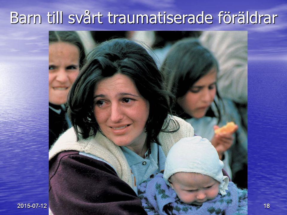 Barn till svårt traumatiserade föräldrar