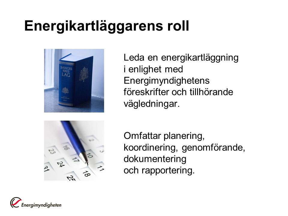 Energikartläggarens roll