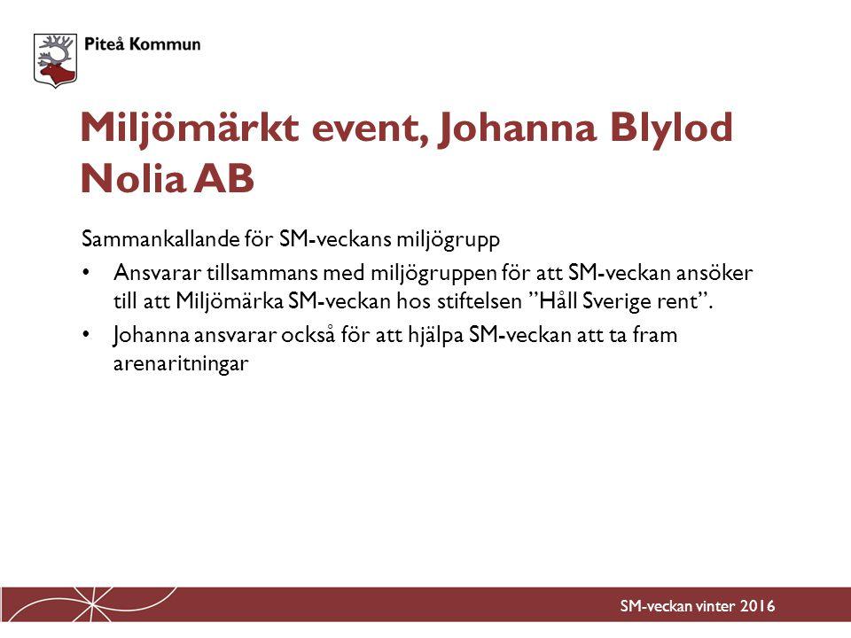 Miljömärkt event, Johanna Blylod Nolia AB
