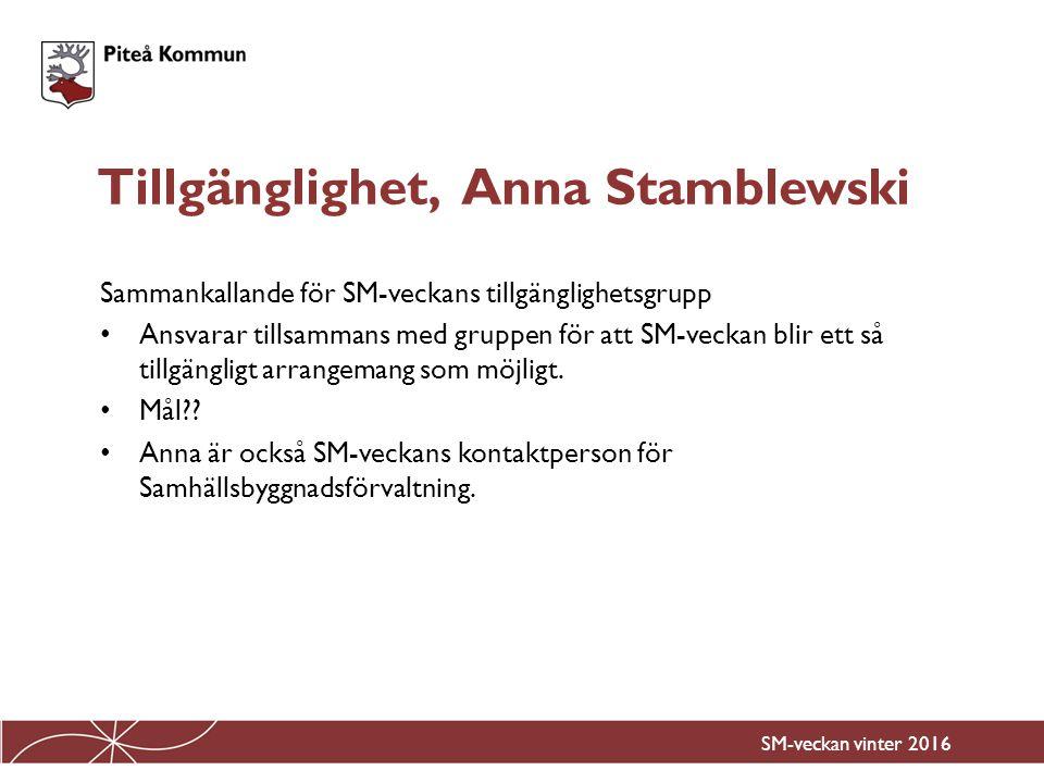 Tillgänglighet, Anna Stamblewski