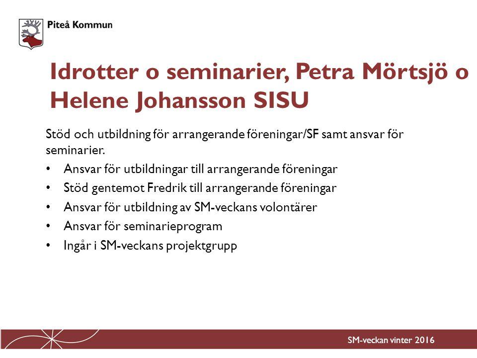Idrotter o seminarier, Petra Mörtsjö o Helene Johansson SISU