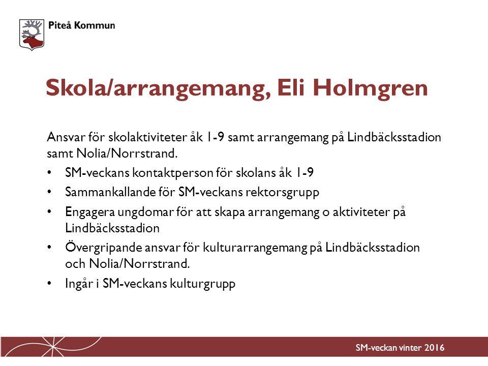Skola/arrangemang, Eli Holmgren