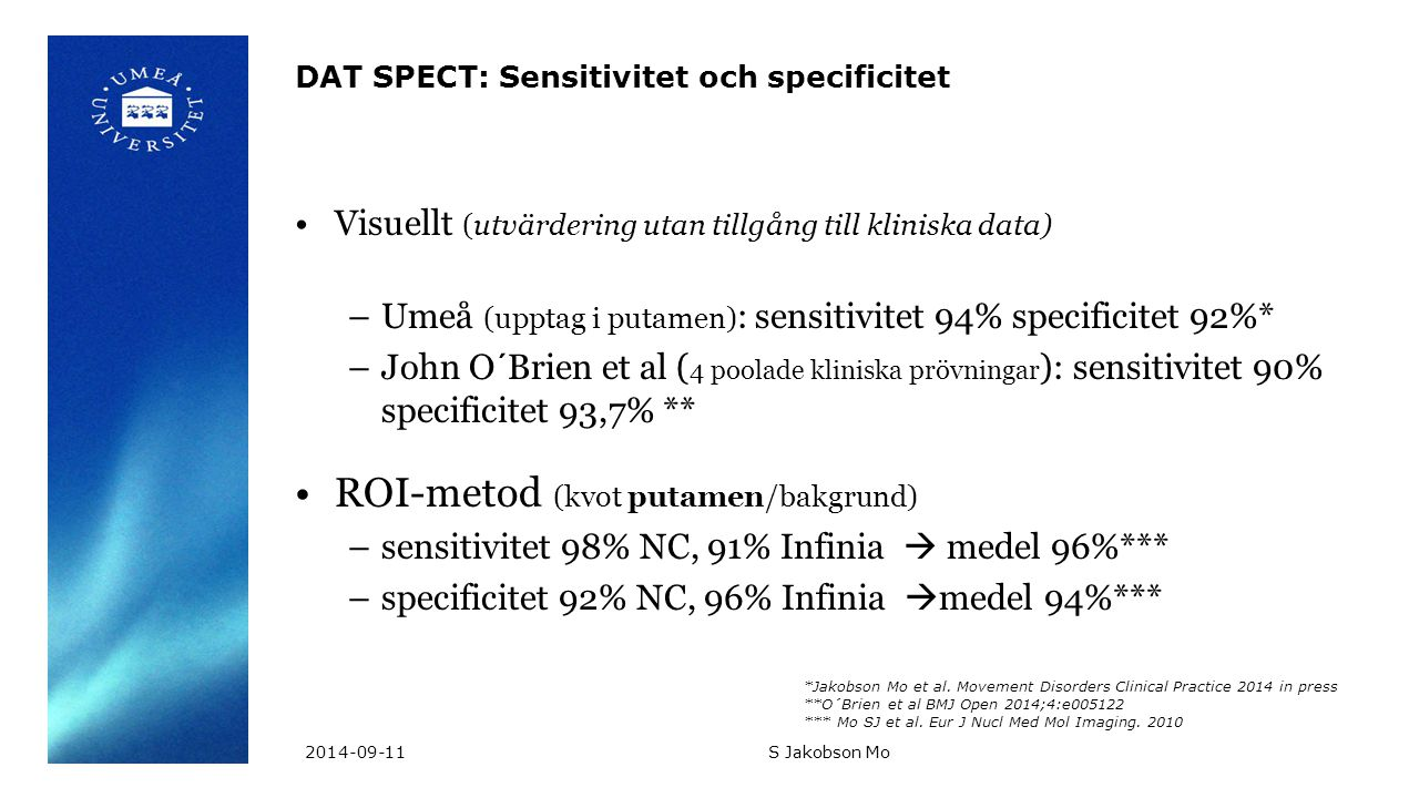 DAT SPECT: Sensitivitet och specificitet