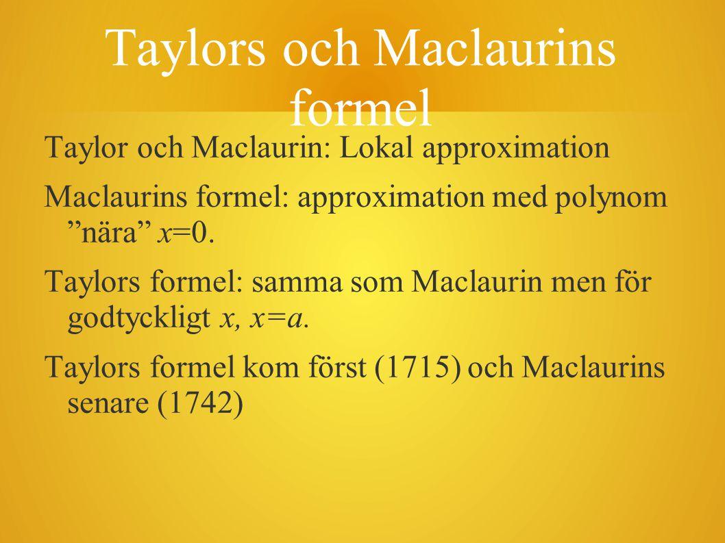Taylors och Maclaurins formel