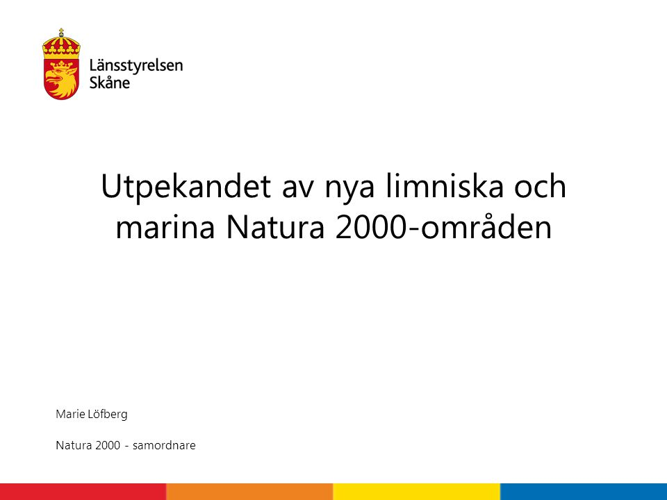 Utpekandet av nya limniska och marina Natura 2000-områden