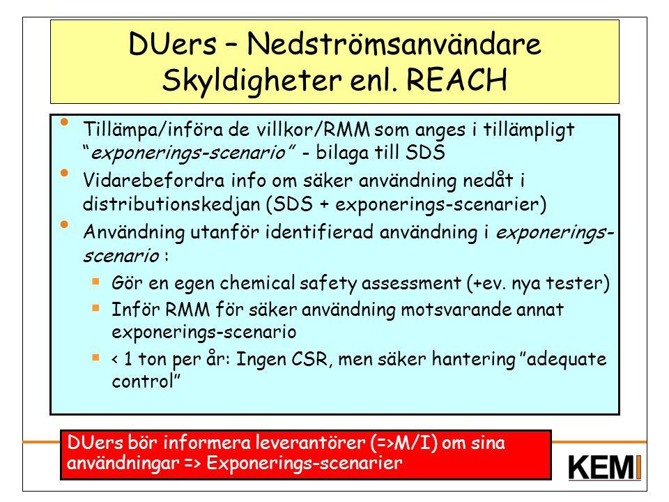 DUers – Nedströmsanvändare Skyldigheter enl. REACH
