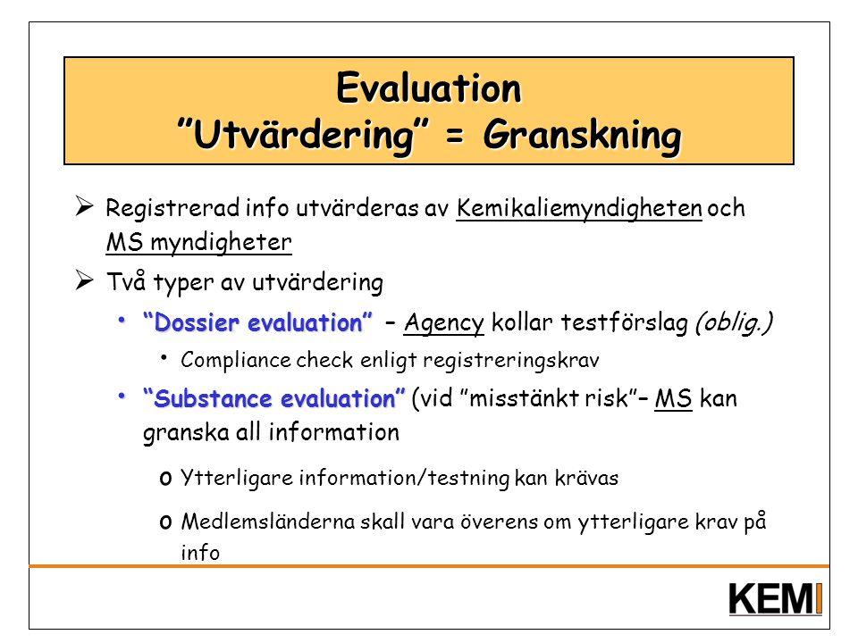 Evaluation Utvärdering = Granskning