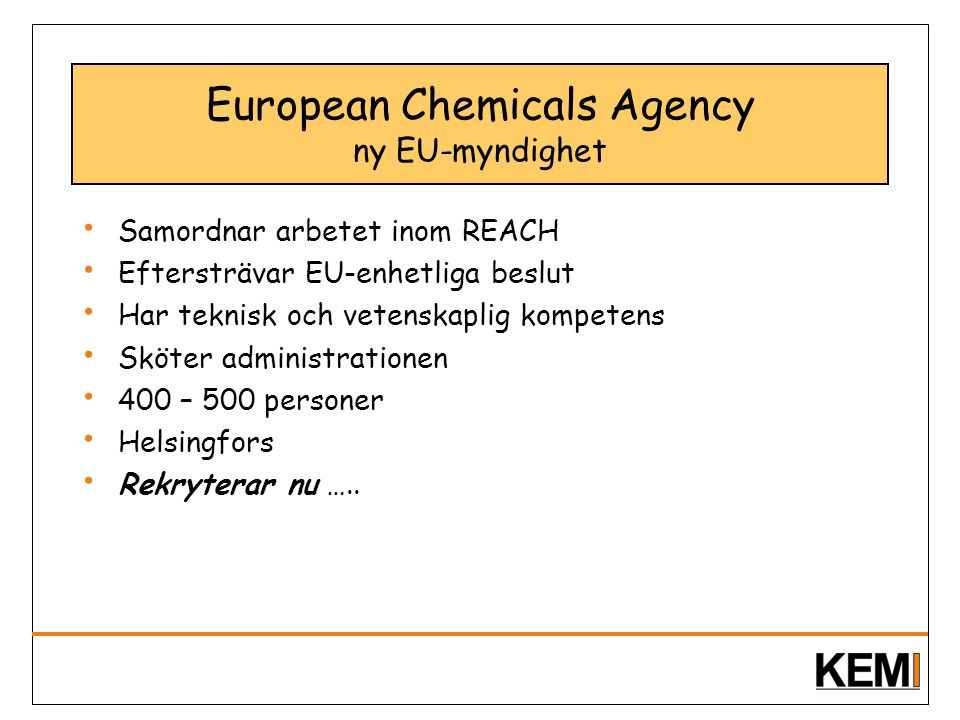 European Chemicals Agency ny EU-myndighet