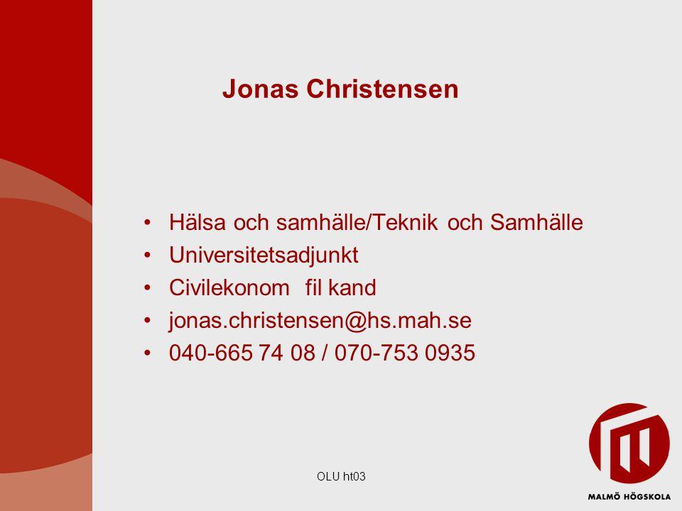Jonas Christensen Hälsa och samhälle/Teknik och Samhälle