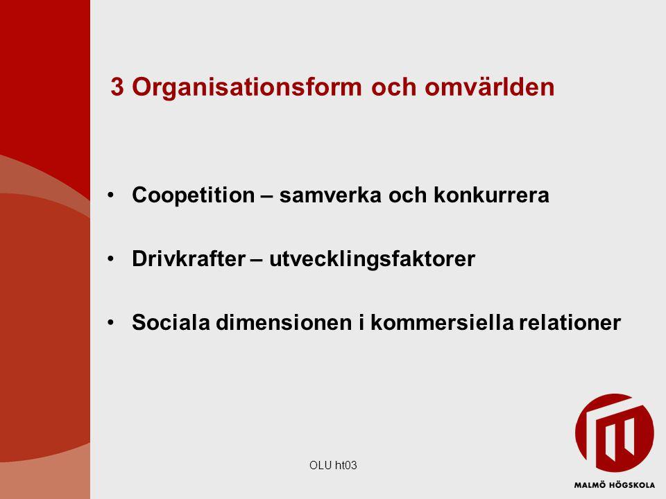 3 Organisationsform och omvärlden