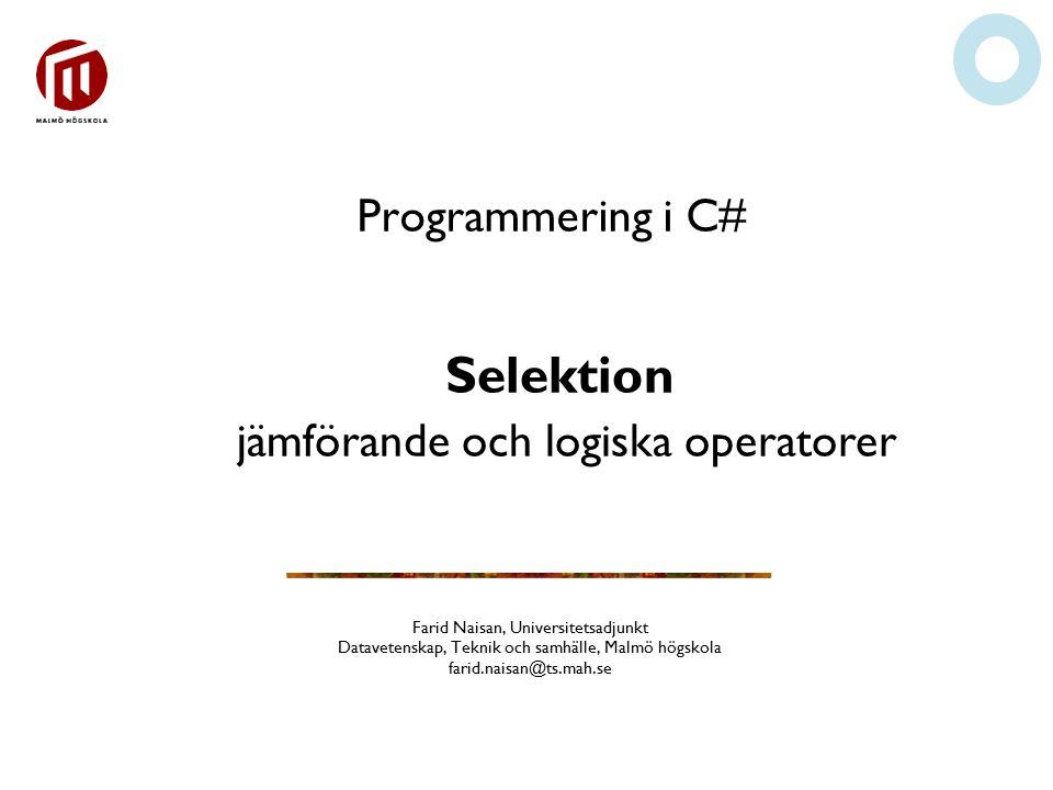 Selektion jämförande och logiska operatorer