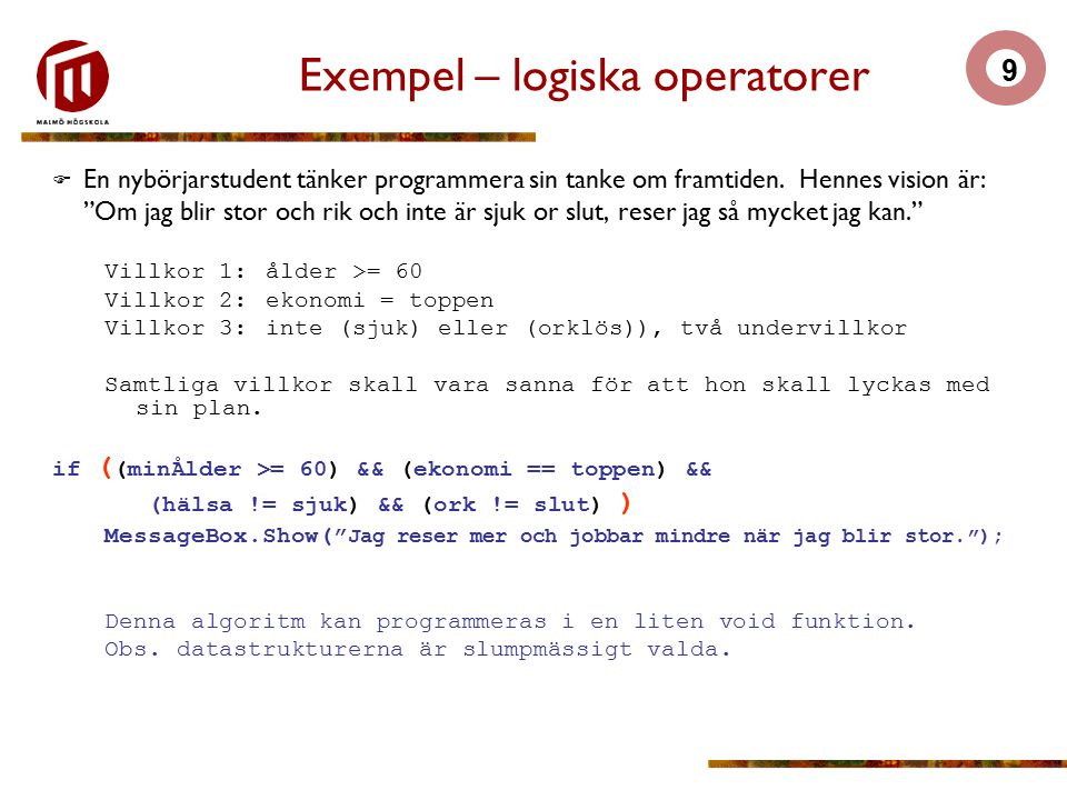 Exempel – logiska operatorer