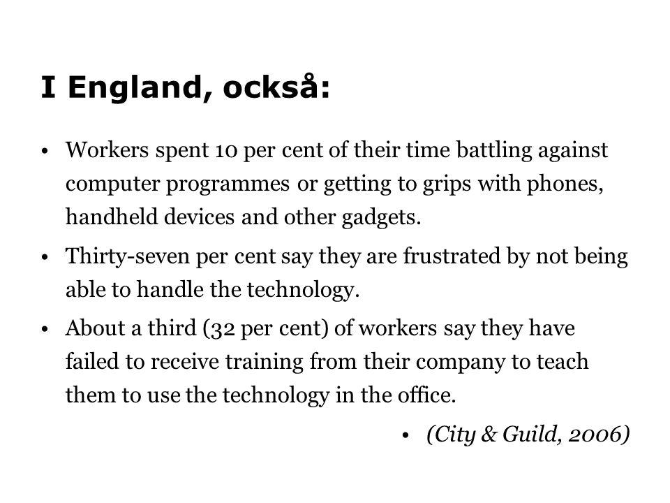 I England, också: