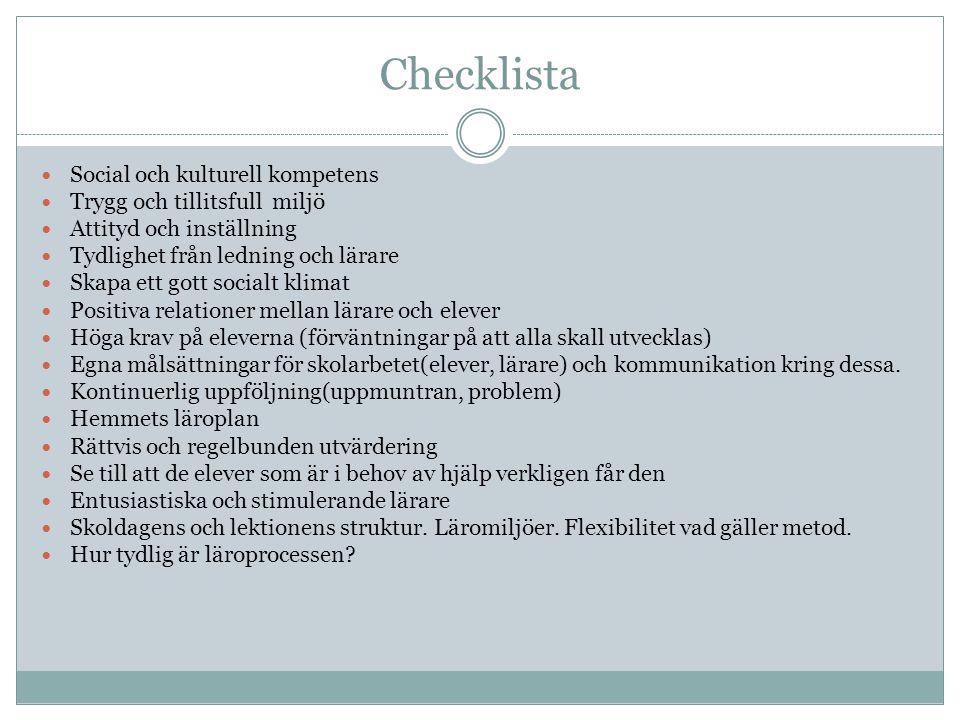 Checklista Social och kulturell kompetens Trygg och tillitsfull miljö