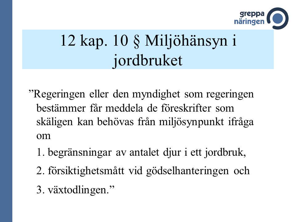 12 kap. 10 § Miljöhänsyn i jordbruket