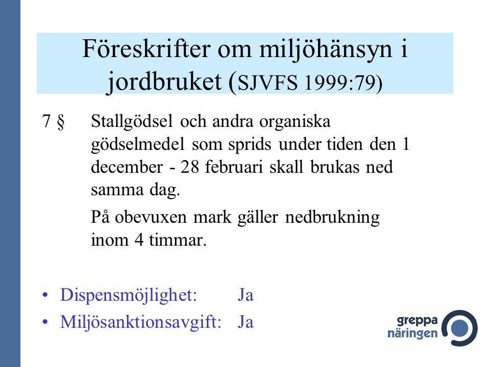 Föreskrifter om miljöhänsyn i jordbruket (SJVFS 1999:79)