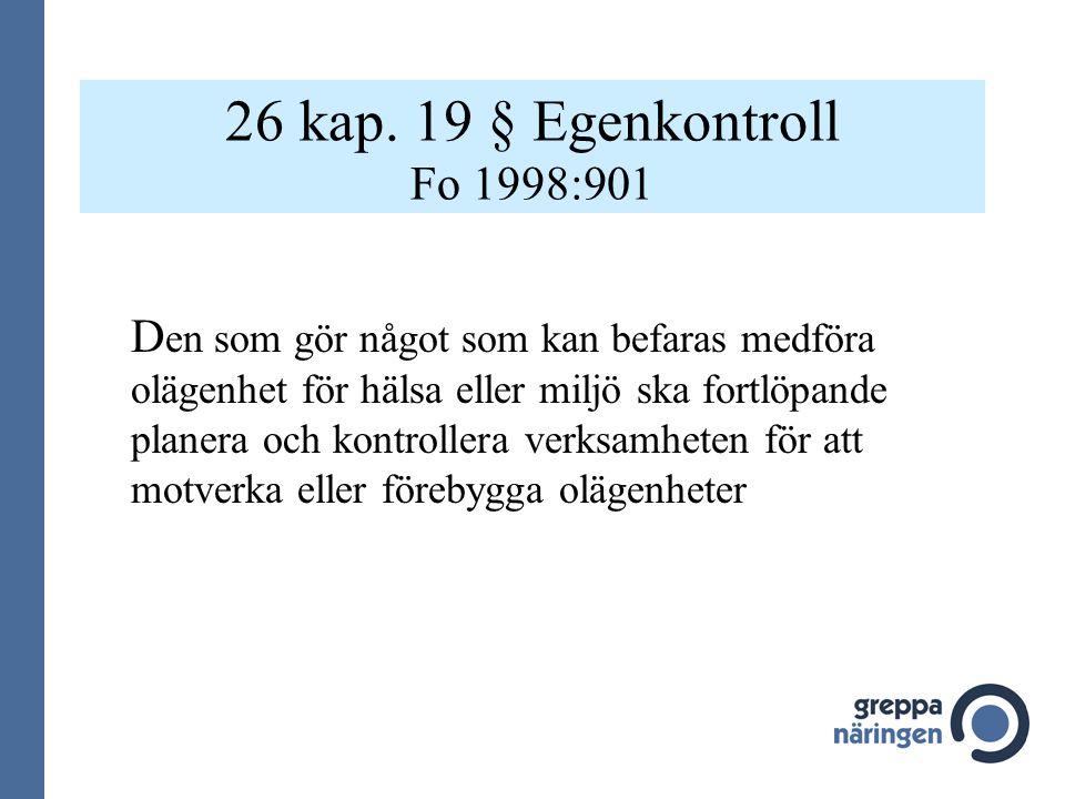 26 kap. 19 § Egenkontroll Fo 1998:901