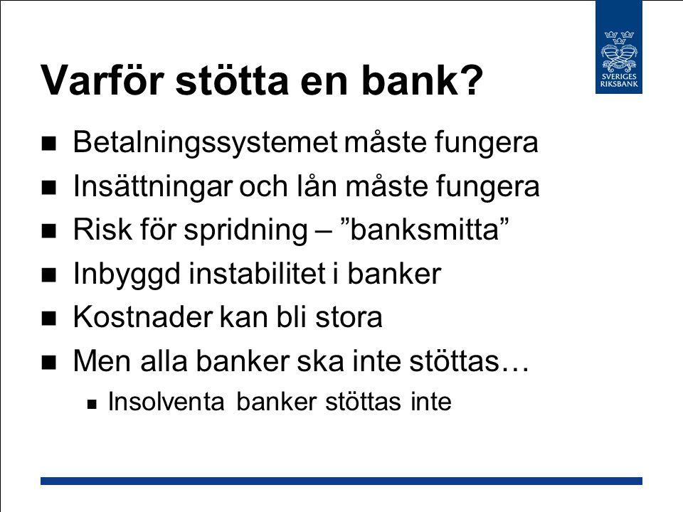 Varför stötta en bank Betalningssystemet måste fungera