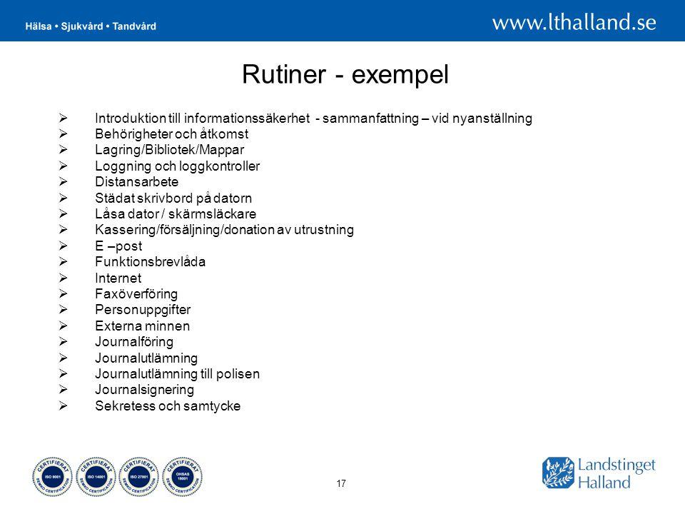 Rutiner - exempel Introduktion till informationssäkerhet - sammanfattning – vid nyanställning. Behörigheter och åtkomst.