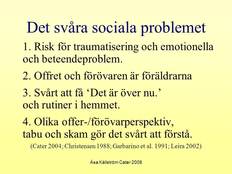 Det svåra sociala problemet