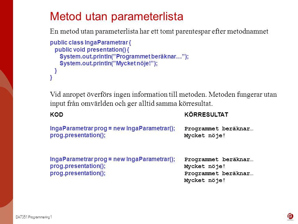 Metod utan parameterlista