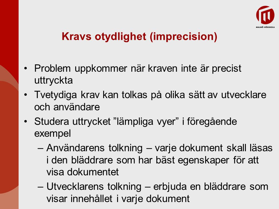 Kravs otydlighet (imprecision)