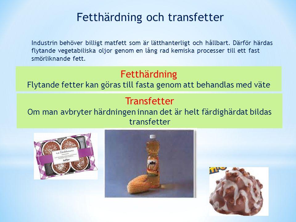 Fetthärdning och transfetter