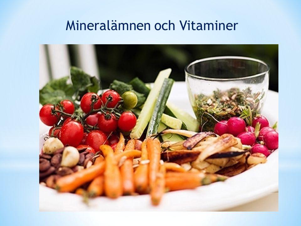 Mineralämnen och Vitaminer