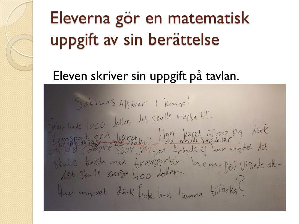 Eleverna gör en matematisk uppgift av sin berättelse